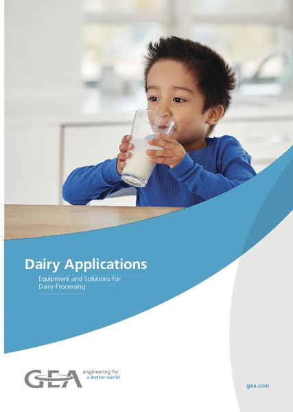 Dairy Applications - Equipment and Solutions for Dairy Processing Dairy Applications - Brochure / EN