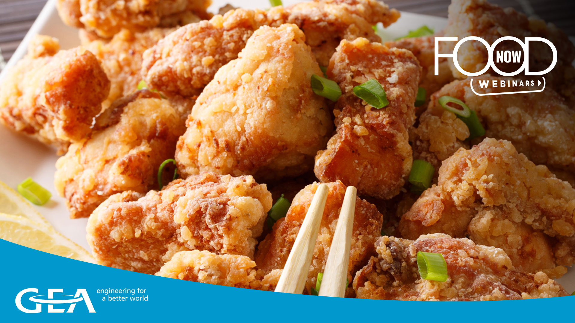 GEA Food Now webinar - How to produce Asian style Karaage the industrial way