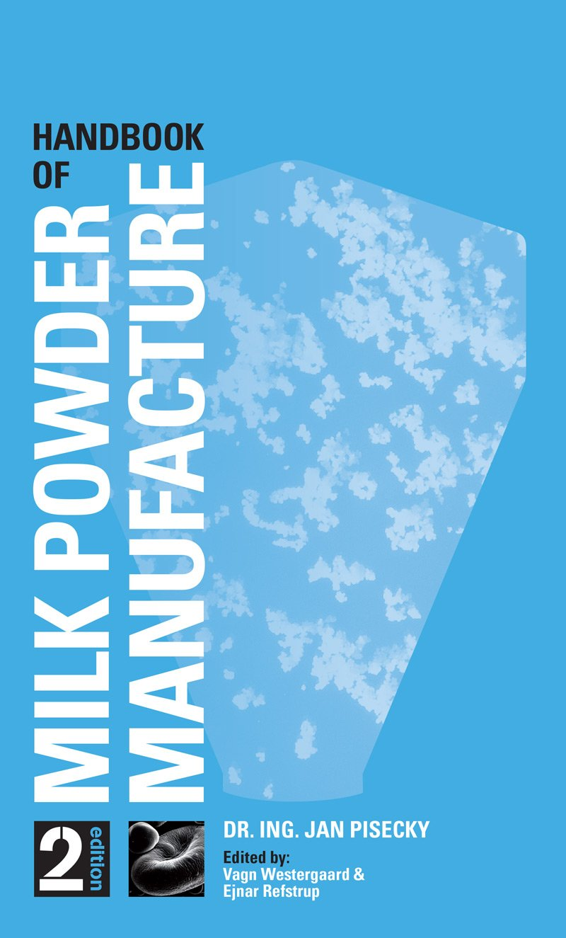 Handbook of Milk Powder Manufacture cover